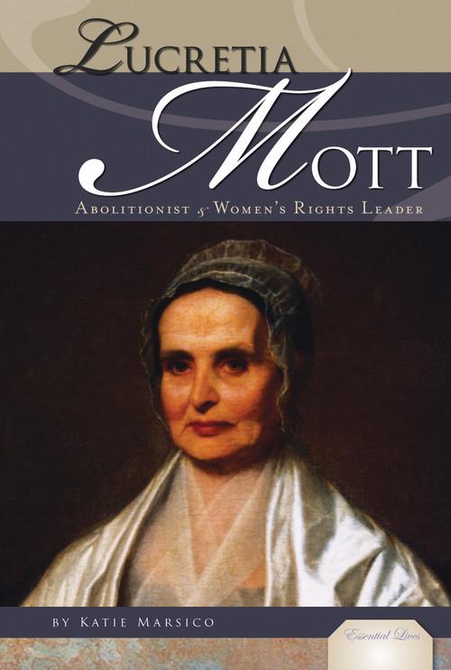 Cover: Lucretia Mott: Abolitionist & Women's Rights Leader