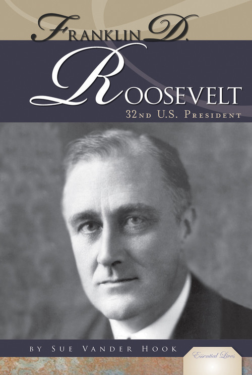 Cover: Franklin D. Roosevelt: 32nd U.S. President