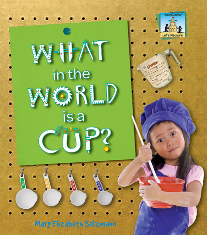 Cover: What in the World is a Cup?