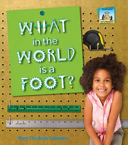 Cover: What in the World is a Foot?