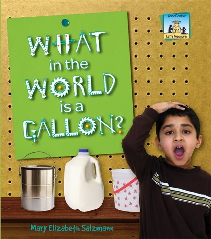Cover: What in the World is a Gallon?