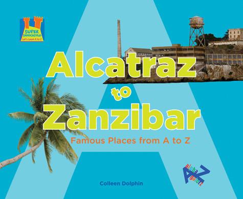 Cover: Alcatraz to Zanzibar