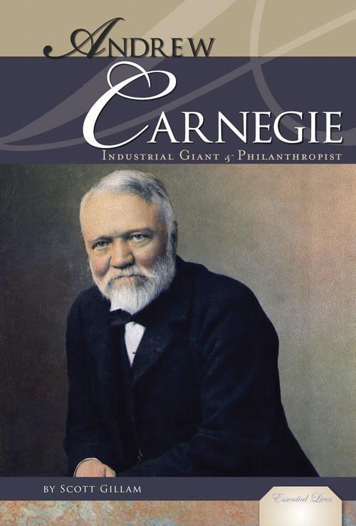 Cover: Andrew Carnegie: Industrial Giant & Philanthropist