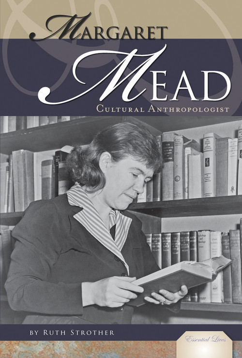 Cover: Margaret Mead: Cultural Anthropologist