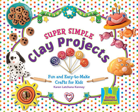 Cover: Super Simple Clay Projects