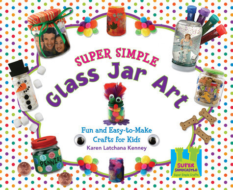Cover: Super Simple Glass Jar Art
