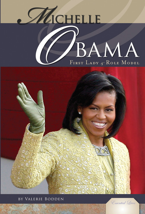 Cover: Michelle Obama: First Lady & Role Model