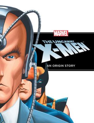 Cover: Uncanny X-Men: An Origin Story