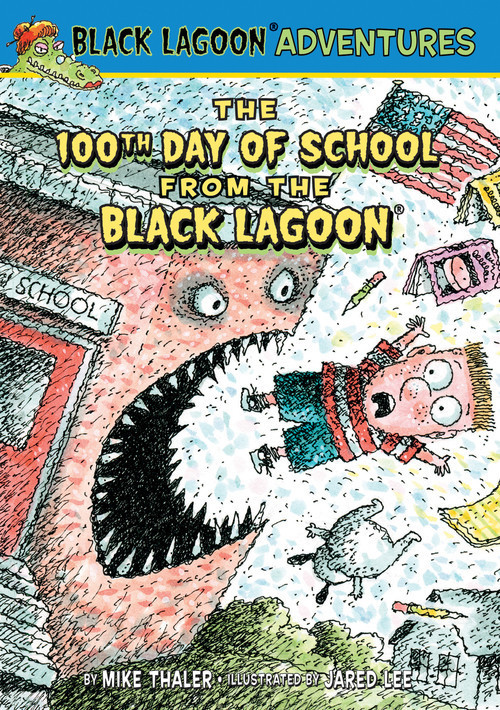 Cover: 100th Day of School from the Black Lagoon