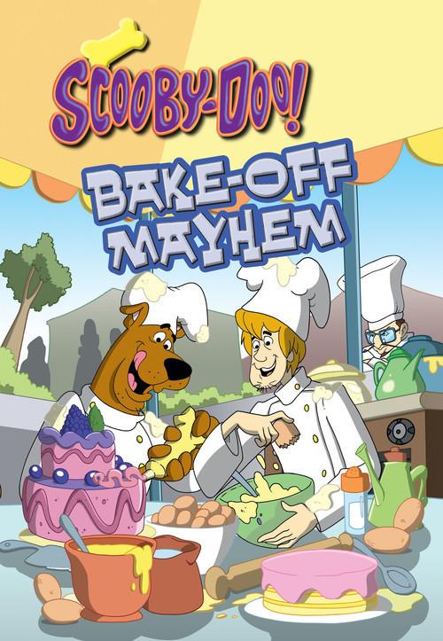 Cover: Scooby-Doo in Bake-Off Mayhem