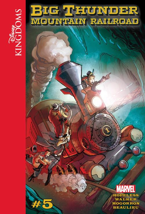 Cover: Disney Kingdoms: Big Thunder Mountain Railroad #5