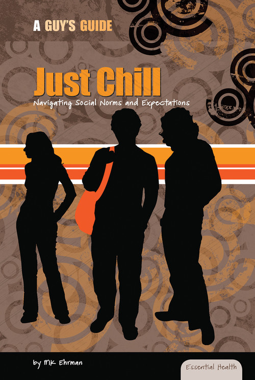 Cover: Just Chill: Navigating Social Norms and Expectations