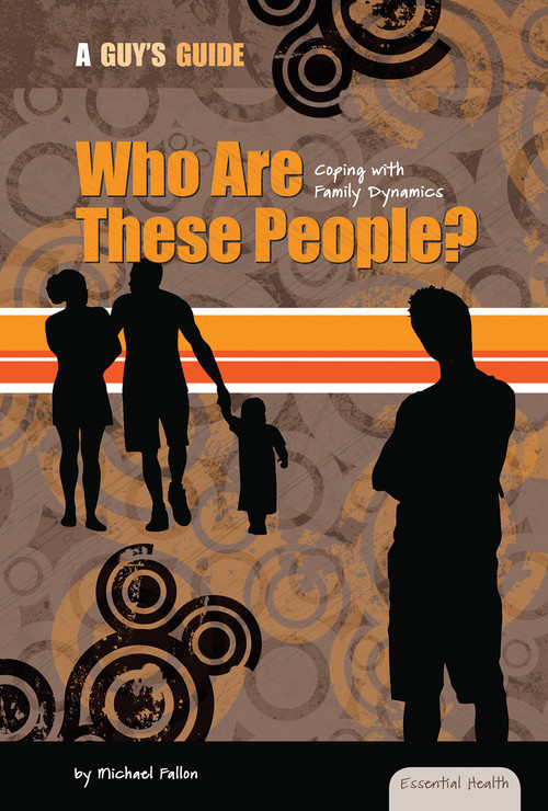 Cover: Who Are These People?: Coping with Family Dynamics