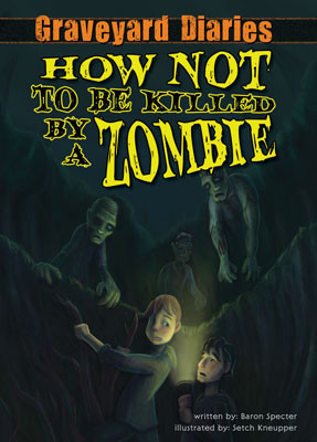 Cover: How Not to be Killed by a Zombie: Book 3