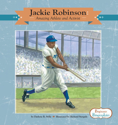Cover: Jackie Robinson: Amazing Athlete and Activist