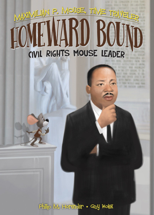 Cover: Homeward Bound: Civil Rights Mouse Leader Book 6