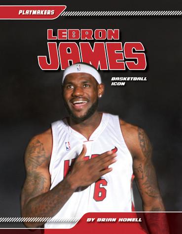 Cover: LeBron James: Basketball Icon