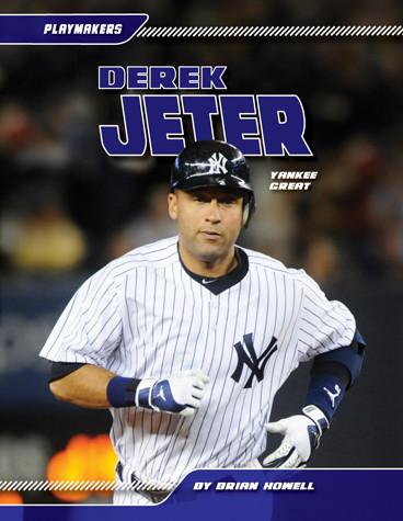 Cover: Derek Jeter: Yankee Great