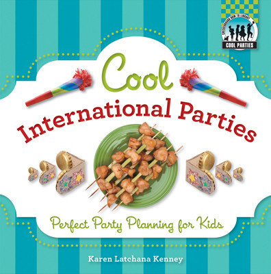 Cover: Cool International Parties: Perfect Party Planning for Kids