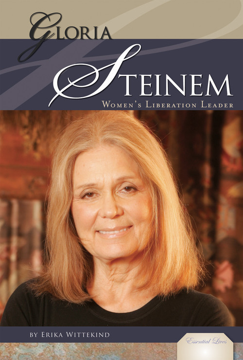 Cover: Gloria Steinem: Women's Liberation Leader
