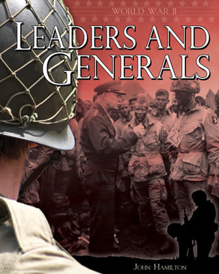 Cover: World War II: Leaders and Generals