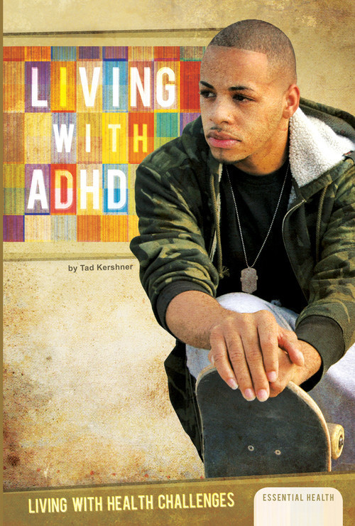 Cover: Living with ADHD
