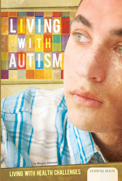 Cover: Living with Autism