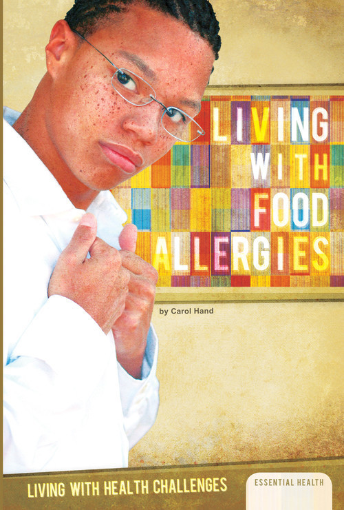 Cover: Living with Food Allergies