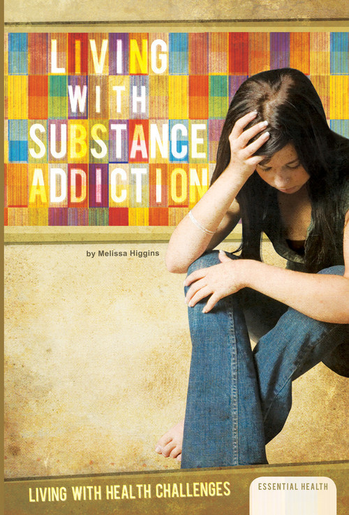 Cover: Living with Substance Addiction