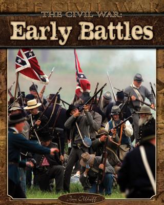 Cover: Civil War: Early Battles
