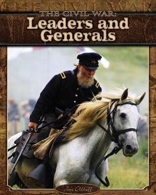 Cover: Civil War: Leaders and Generals