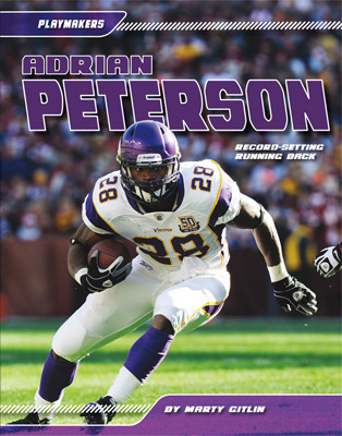 Cover: Adrian Peterson: Record-setting Running Back