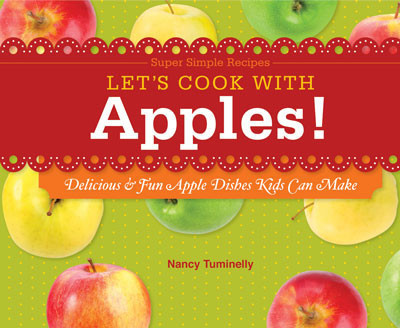Cover: Let's Cook with Apples!: Delicious & Fun Apple Dishes Kids Can Make