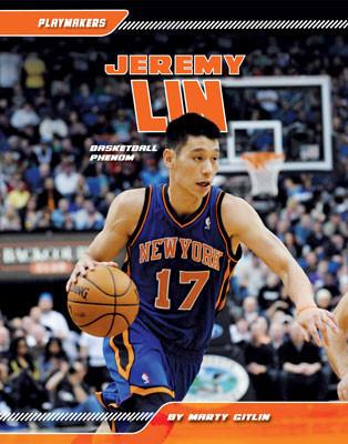 Cover: Jeremy Lin: Basketball Phenom
