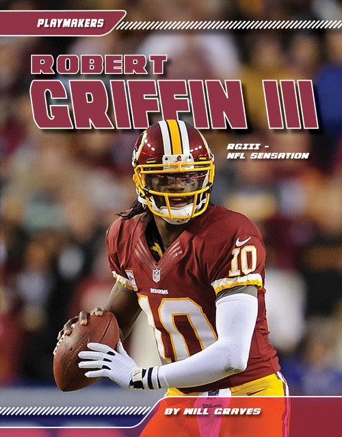 Cover: Robert Griffin III: RGIII - NFL Sensation