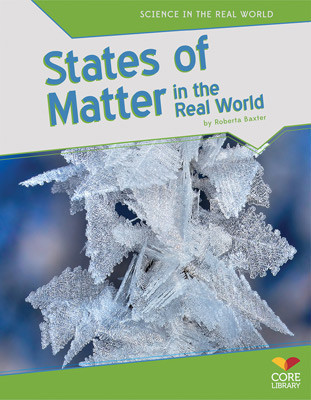 Cover: States of Matter in the Real World