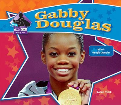 Cover: Gabby Douglas: Historic Olympic Champion