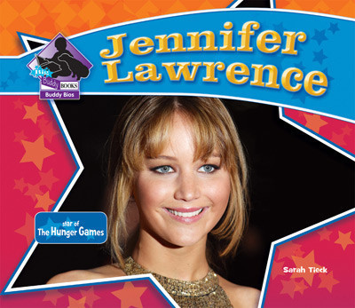 Cover: Jennifer Lawrence: Star of The Hunger Games