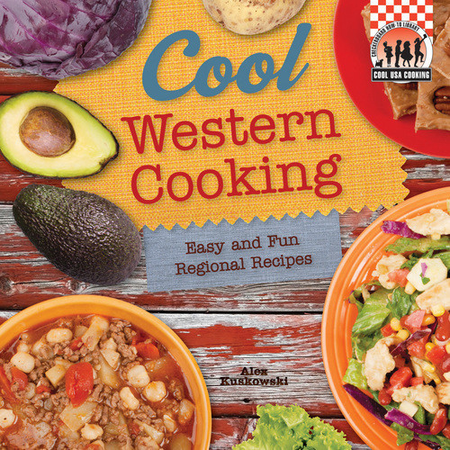 Cover: Cool Western Cooking: Easy and Fun Regional Recipes
