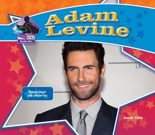 Cover: Adam Levine: Famous Singer & Songwriter