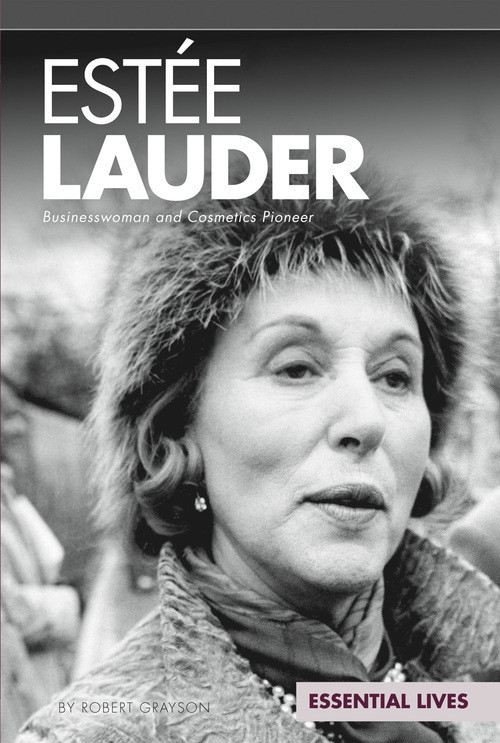 Cover: Estee Lauder: Businesswoman and Cosmetics Pioneer