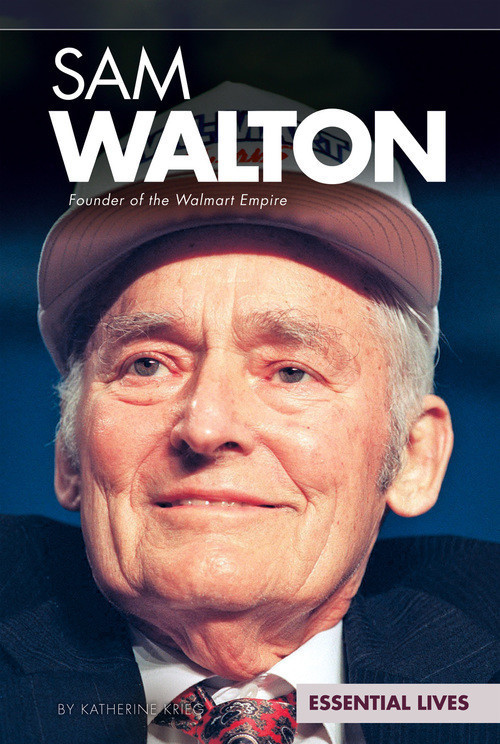 Cover: Sam Walton: Founder of the Walmart Empire