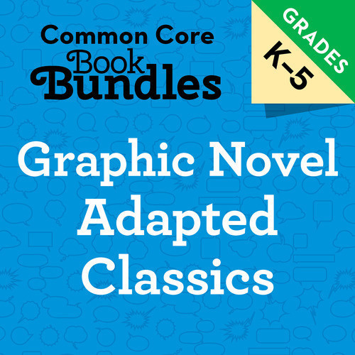 Cover: K-5 Graphic Novel Adapted Classics Bundle
