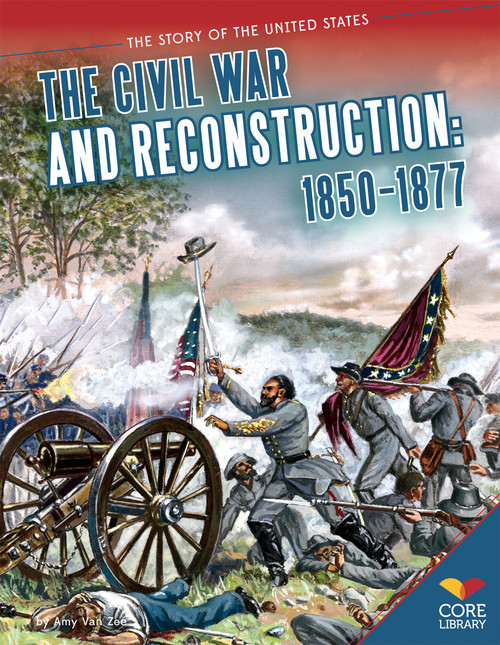 Cover: Civil War and Reconstruction: 1850-1877