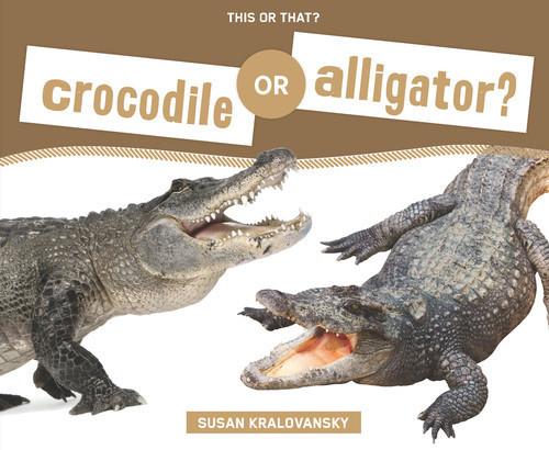 Cover: Crocodile or Alligator?