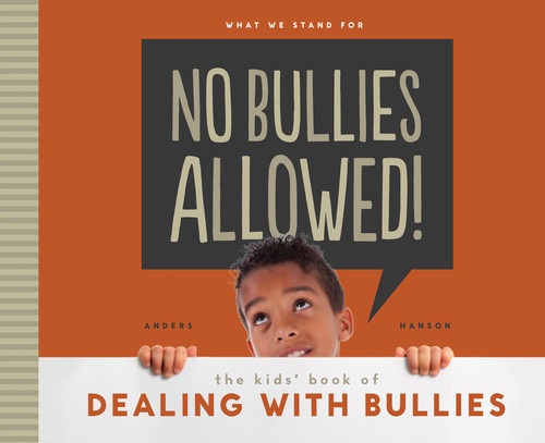 Cover: No Bullies Allowed! The Kids' Book of Dealing with Bullies