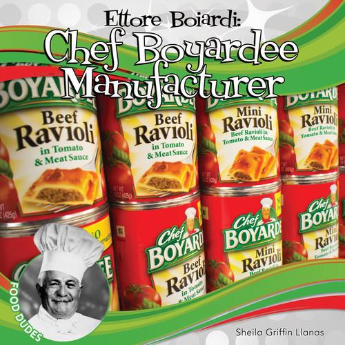 Cover: Ettore Boiardi: Chef Boyardee Manufacturer