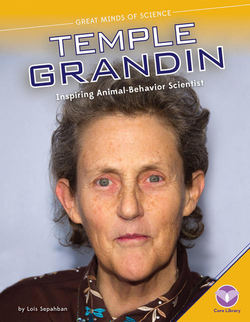 Cover: Temple Grandin: Inspiring Animal-Behavior Scientist