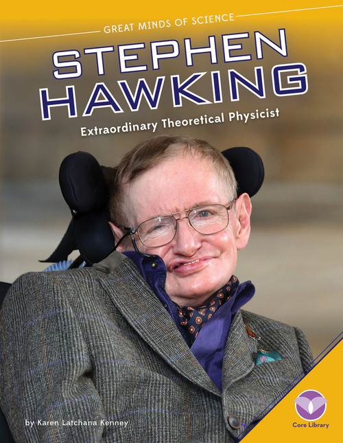 Cover: Stephen Hawking: Extraordinary Theoretical Physicist