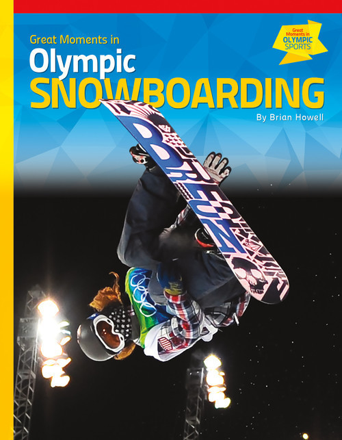 Cover: Great Moments in Olympic Snowboarding